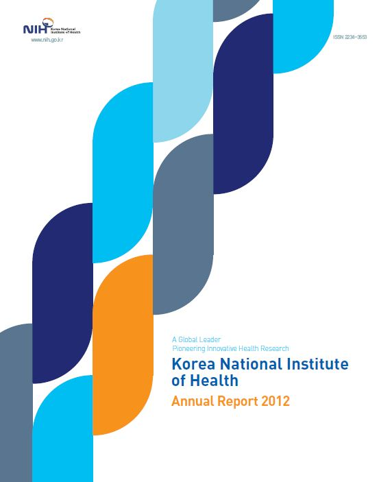 NIH. ISSN 2234-3553. A Global Leader Pineering Innovative Health Research. Korean National Institute of Health. Annual Reprot 2012.