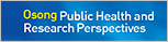Osong Public Health and Research Perspectives